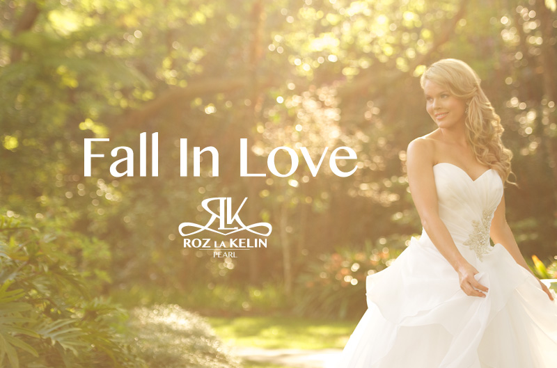 bridal-by-roz-la-kelin-Fall-in-love