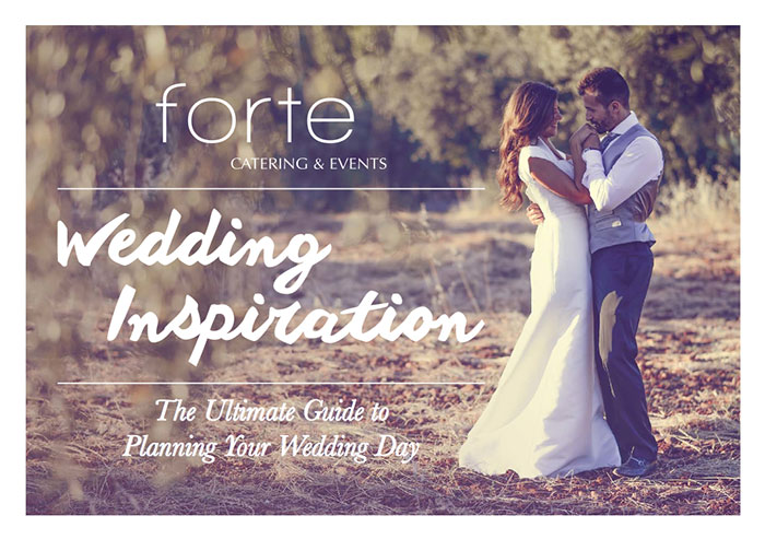 Forte Catering Wedding Inspiration Guide